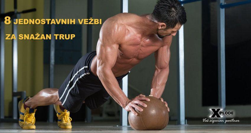 8 jednostavnih vežbi za snažan trup - Xplode Nutrition