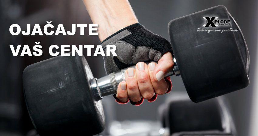 Ojačajte Vaš centar - Xplode Nutrition