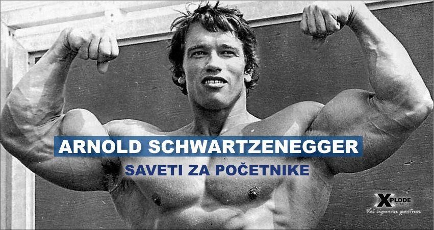 Arnold Schwarzenegger - saveti za početnike