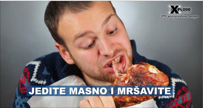 Jedite masno i mršavite