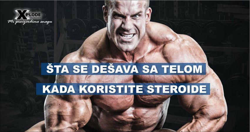 Šta se dešava sa telom kada koristite steroide?