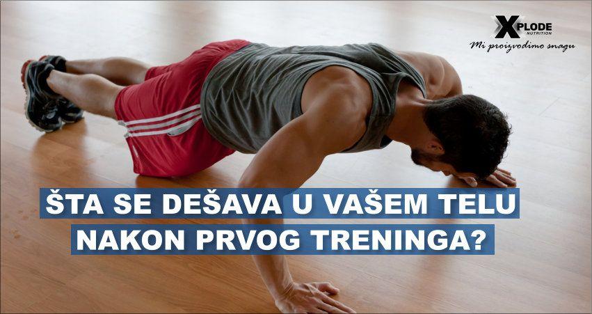 Šta se dešava vašem telu nakon prvog treninga?